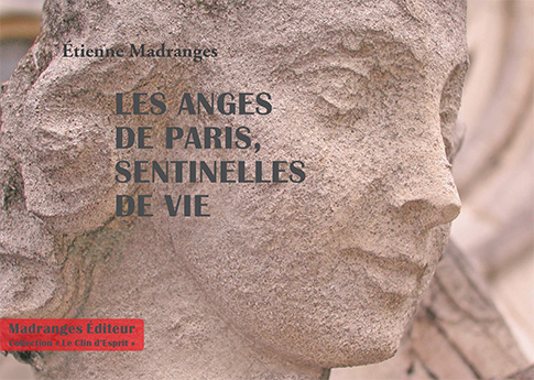 Les Anges de Paris, Sentinelles de Vie, disponible à partir du 17 octobre 2014
